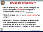 chase up syndrome