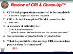 review of cri chase up