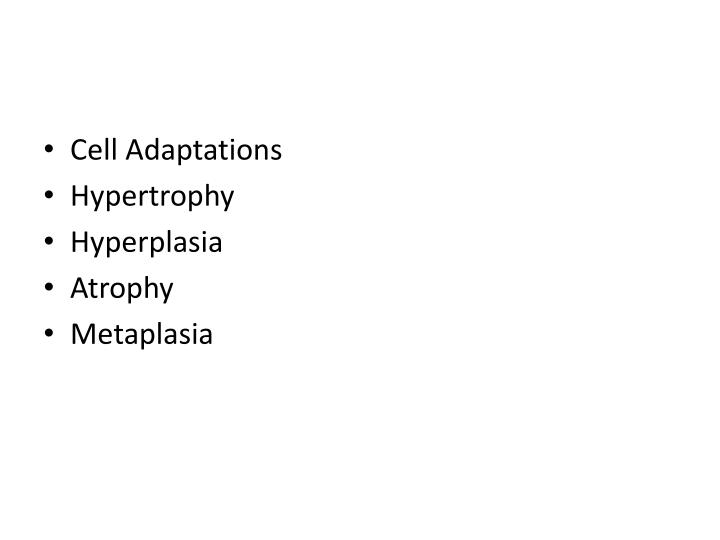 Cell Adaptations
