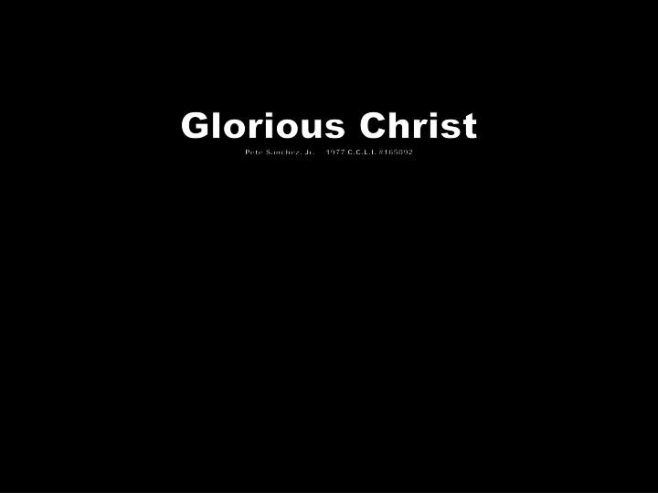 glorious christ pete sanchez jr 1977 c c l i 165092 n.