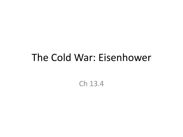 the cold war eisenhower n.