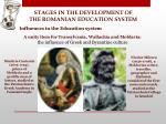 stages in the development of the romanian education system7