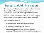 design and administration
