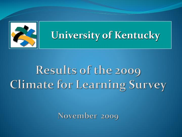 results of the 2009 climate for learning survey november 2009 n.