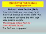 how did the nazis reduce unemployment