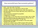 how successful were nazi economic policies1