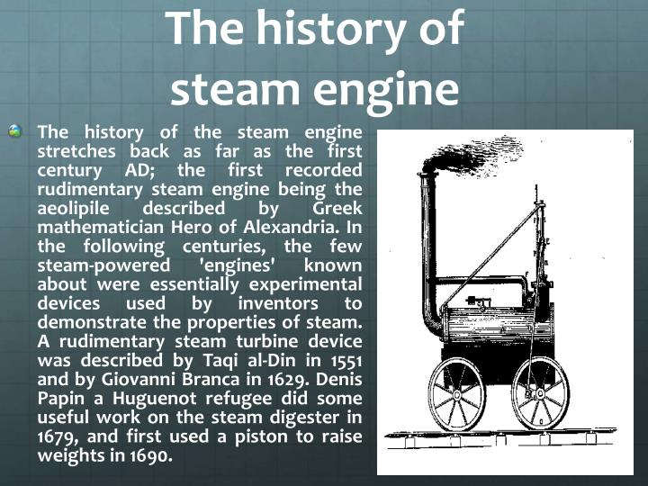 The history of steam engine
