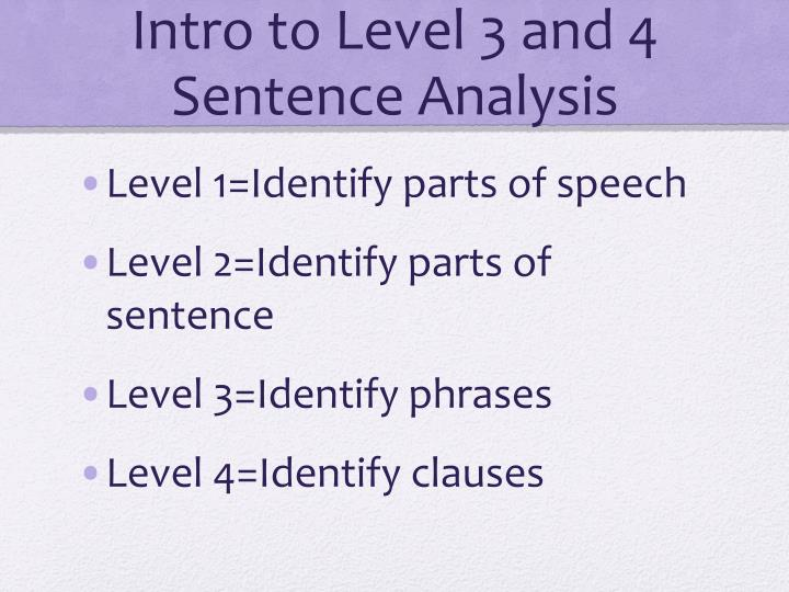 intro to level 3 and 4 sentence analysis n.