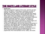 the waste land literary style