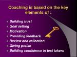 coaching is based on the key elements of
