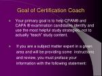 goal of certification coach