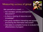 measuring success of group
