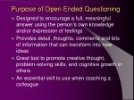 purpose of open ended questioning