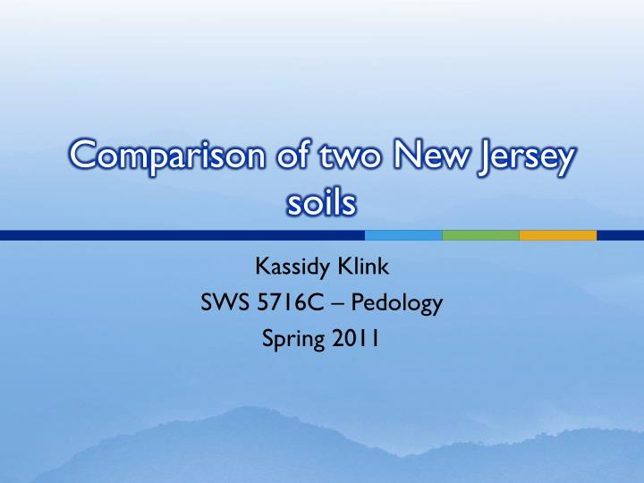 comparison of two new jersey soils n.