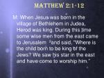 matthew 2 1 12