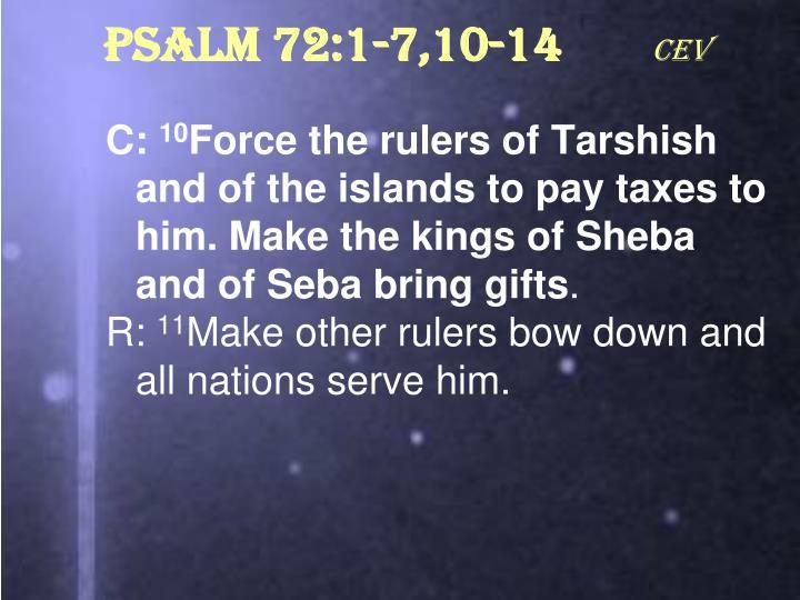 Psalm 72:1-7,10-14