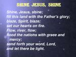 shine jesus shine1