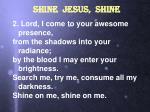 shine jesus shine2