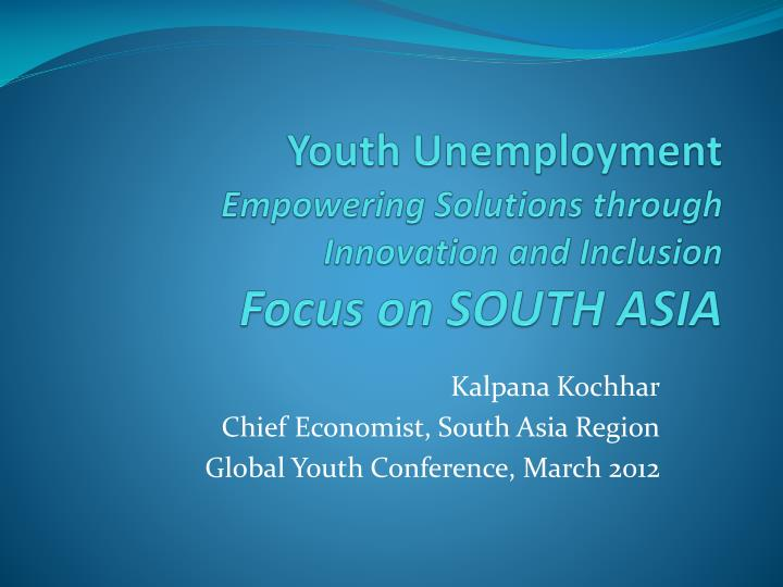 youth unemployment empowering solutions through innovation and inclusion focus on south asia n.