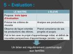 5 evaluation