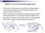 tighter cut set bounding approach