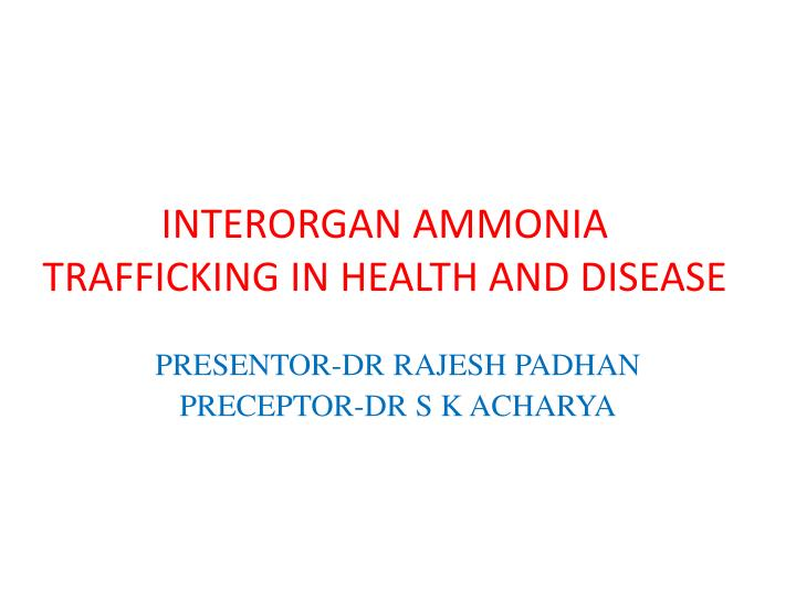 interorgan ammonia trafficking in health and disease n.
