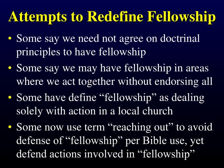 Attempts to Redefine Fellowship
