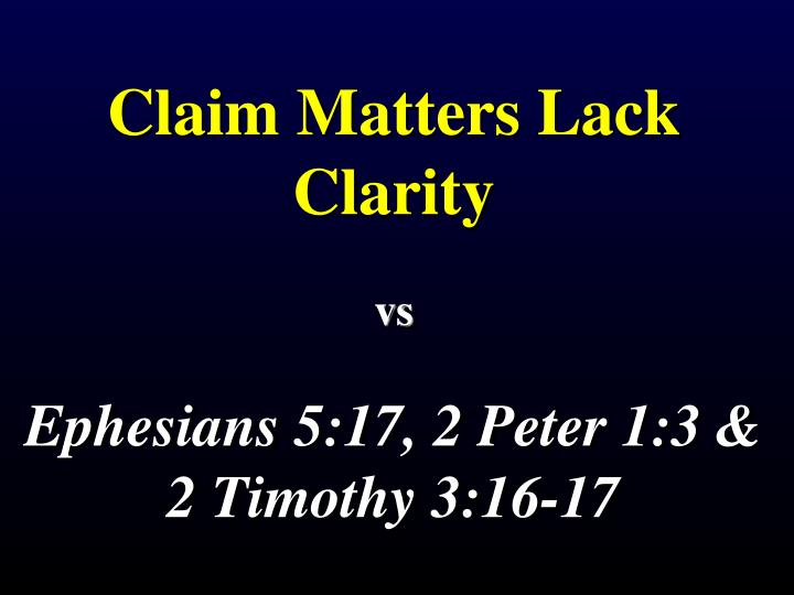 Claim Matters Lack Clarity