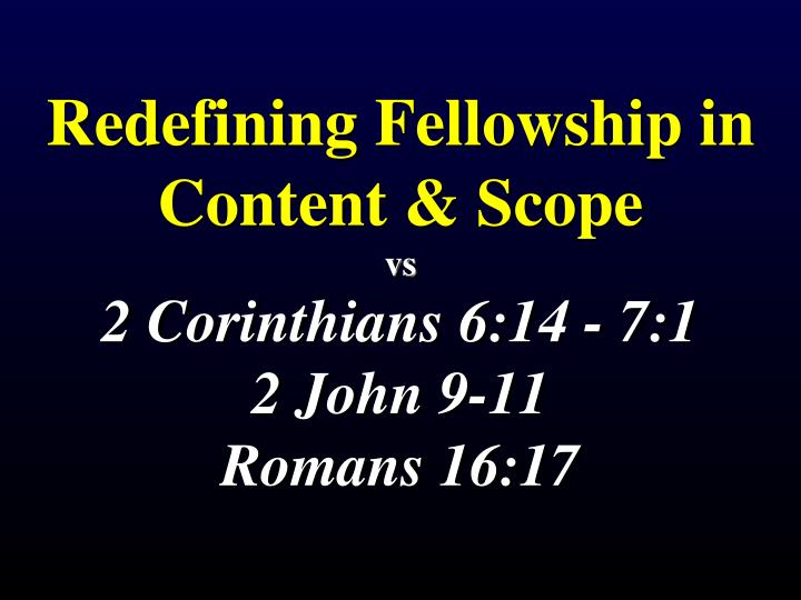 Redefining Fellowship in Content & Scope