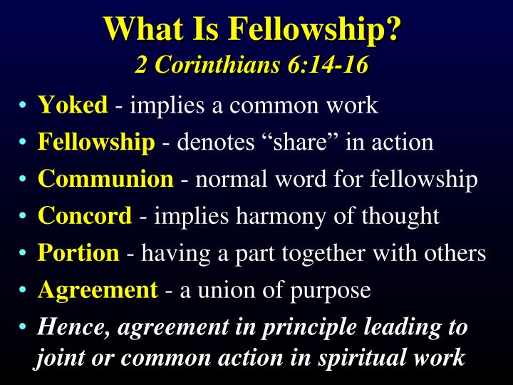 What Is Fellowship?