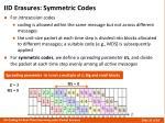 iid erasures symmetric codes1