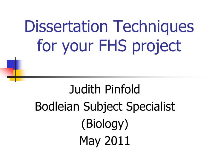 dissertation techniques for your fhs project n.