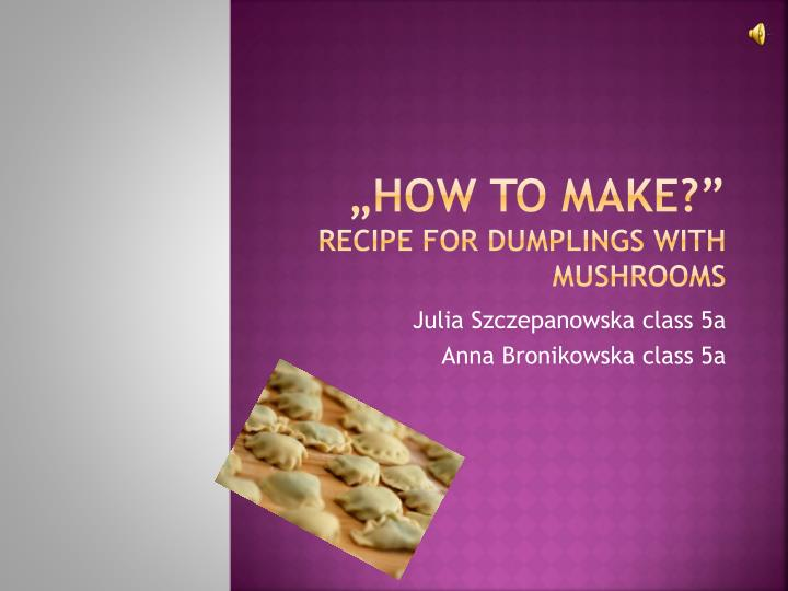 how to make recipe for dumplings with mushrooms n.