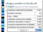 charges sociales et fiscales de l expert calcul es sur 34 560 de r mun ration