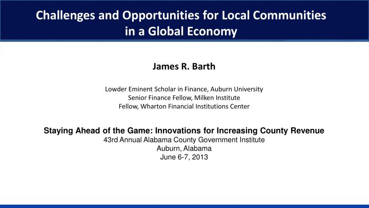 challenges and opportunities for local communities in a global economy n.