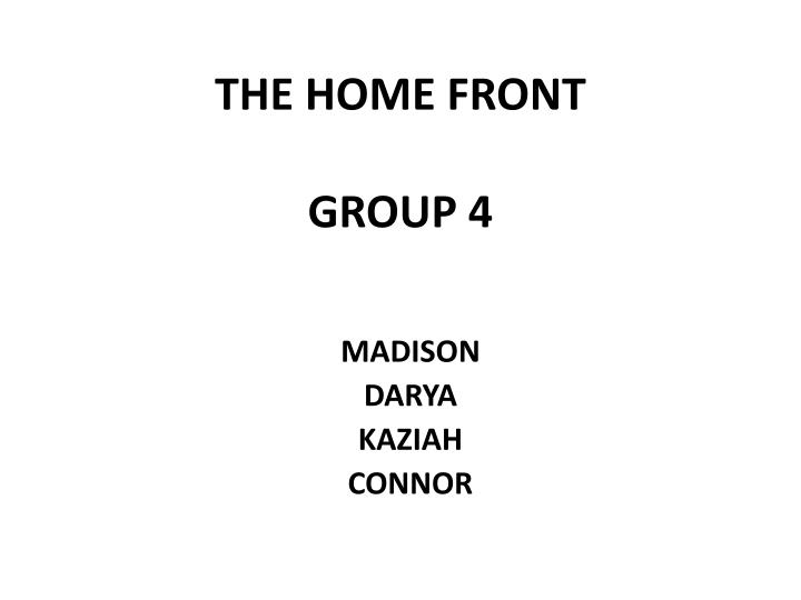 the home front group 4 n.