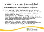 how was the assessment accomplished