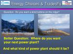 energy choices tradeoffs