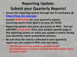 reporting update submit your quarterly reports