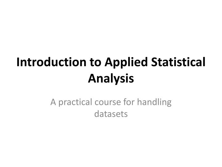 introduction to applied statistical analysis n.