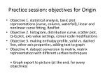 practice session objectives for origin