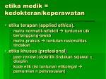 etika medik kedokteran keperawatan
