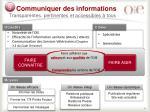 communiquer des informations transparentes pertinentes et accessibles tous