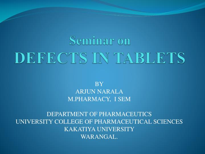 seminar on defects in tablets n.