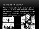 the fire and the contract