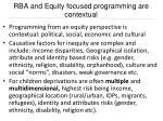 rba and equity focused programming are contextual