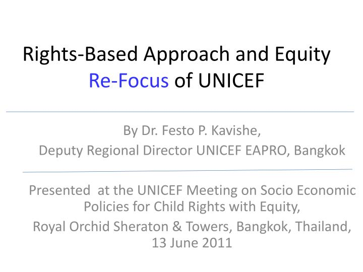 rights based approach and equity re focus of unicef n.