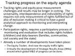 tracking progress on the equity agenda