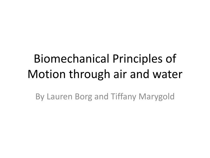 biomechanical principles of motion through air and water n.