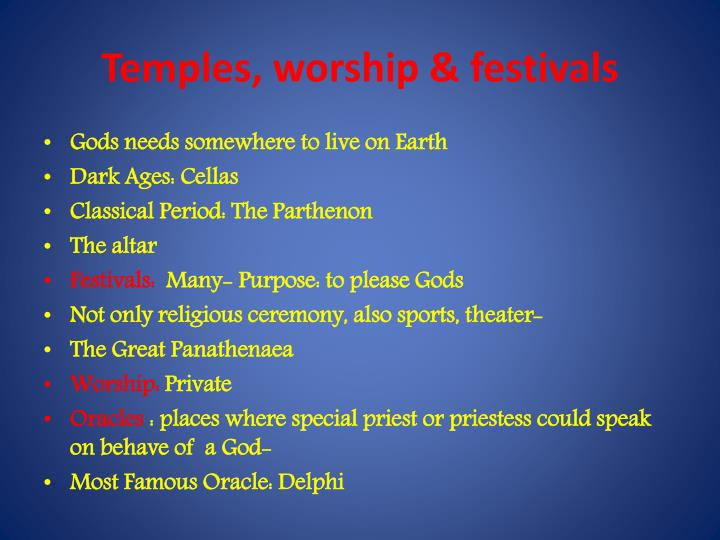 Temples, worship & festivals